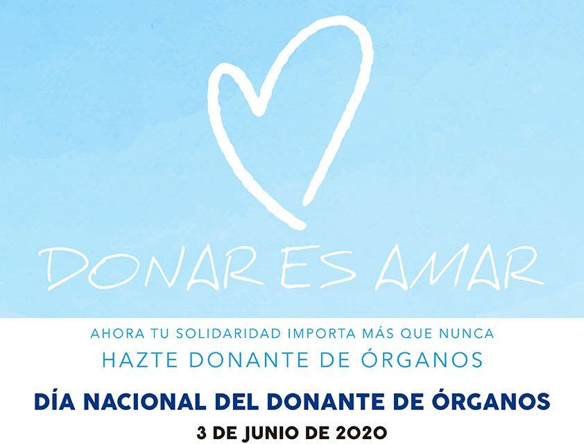 Día Nacional del Donante 2020: Donar es Amar. Ahora tu solidaridad importa más que nunca
