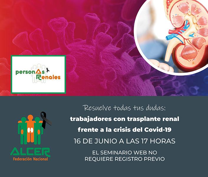 Webinar: Trabajadores con trasplante renal frente a la crisis del Covid-19